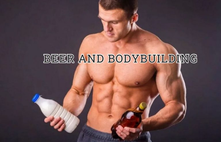 Beer and Bodybuilding: Are they friends or enemies?